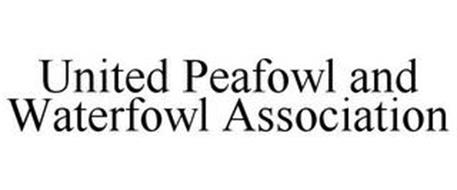 UNITED PEAFOWL AND WATERFOWL ASSOCIATION