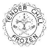 TENDER CHILL FROZEN
