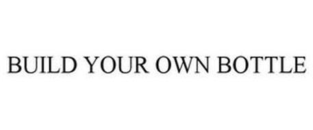 BUILD YOUR OWN BOTTLE