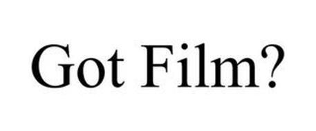 GOT FILM?