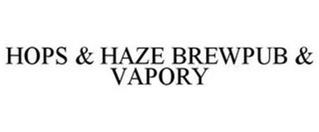 HOPS & HAZE BREWPUB & VAPORY
