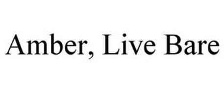 AMBER, LIVE BARE