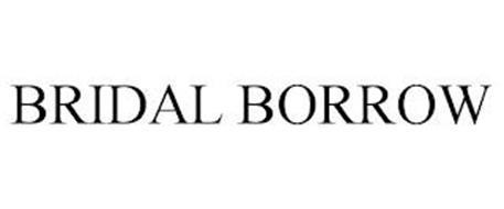 BRIDAL BORROW
