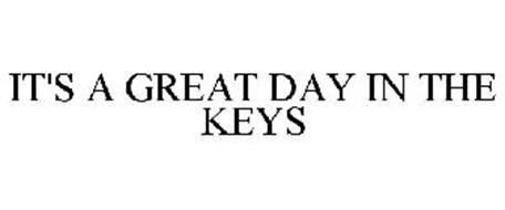 IT'S A GREAT DAY IN THE KEYS