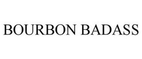 BOURBON BADASS