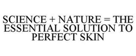 SCIENCE + NATURE = THE ESSENTIAL SOLUTION TO PERFECT SKIN