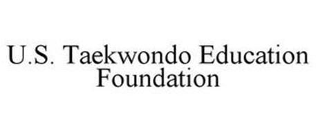 U.S. TAEKWONDO EDUCATION FOUNDATION