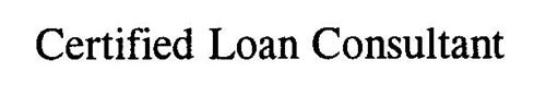 CERTIFIED LOAN CONSULTANT