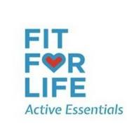 FIT FOR LIFE ACTIVE ESSENTIALS