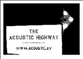 THE ACOUSTIC HIGHWAY