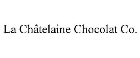 LA CHÂTELAINE CHOCOLAT CO.