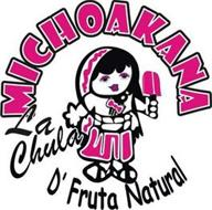 LA CHULA MICHOAKANA D'FRUTA NATURAL