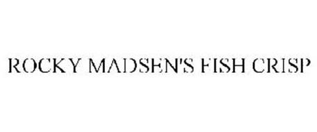 ROCKY MADSEN'S FISH CRISP