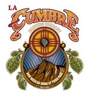 LA CUMBRE BREWING COMPANY NEW MEXICAN BEERS AT THEIR PEAK