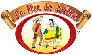 LA FLOR DE JALISCO