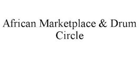 AFRICAN MARKETPLACE & DRUM CIRCLE