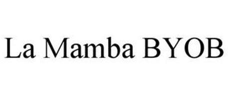 LA MAMBA BYOB