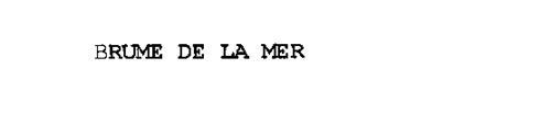 BRUME DE LA MER