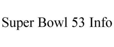 SUPER BOWL 53 INFO