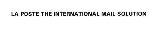 LA POSTE THE INTERNATIONAL MAIL SOLUTION