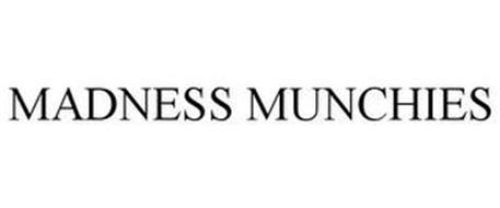 MADNESS MUNCHIES