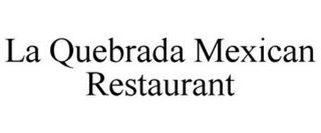 LA QUEBRADA MEXICAN RESTAURANT