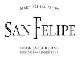 SAN FELIPE DESDE 1925 SAN FELIPE BODEGALA RURAL MENDOZA-ARGENTINA