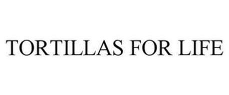 TORTILLAS FOR LIFE