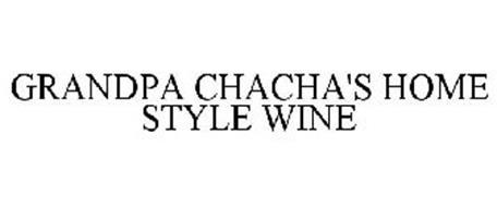 GRANDPA CHACHA'S HOME STYLE WINE