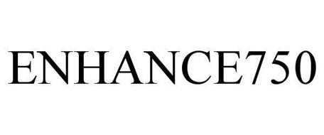 ENHANCE750