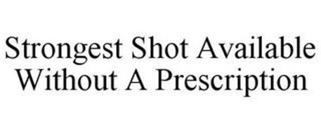 STRONGEST SHOT AVAILABLE WITHOUT A PRESCRIPTION