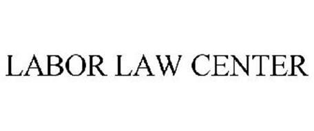 LABOR LAW CENTER