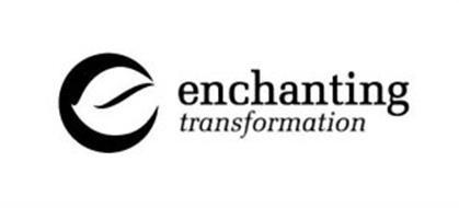 ENCHANTING TRANSFORMATION