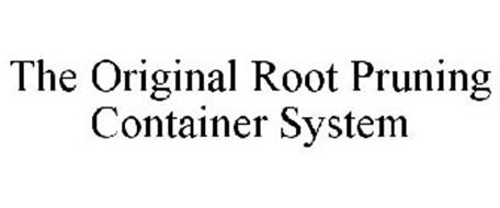 THE ORIGINAL ROOT PRUNING CONTAINER SYSTEM