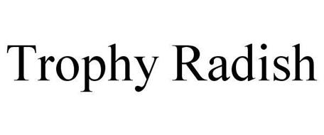 TROPHY RADISH