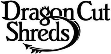 DRAGON CUT SHREDS