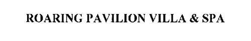 ROARING PAVILION VILLA & SPA