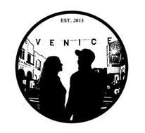VENICE EST. 2013