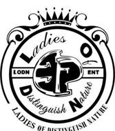 LADIES OF DISTINGUISHED NATURE LODN ENT