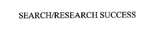 SEARCH/RESEARCH SUCCESS