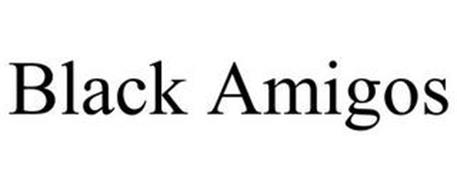 BLACK AMIGOS