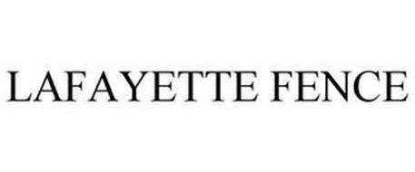 LAFAYETTE FENCE