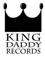 KING DADDY RECORDS