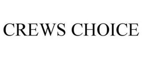 CREWS CHOICE