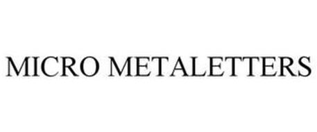 MICRO METALETTERS