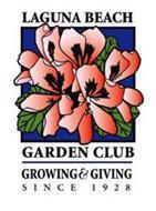 LAGUNA BEACH GARDEN CLUB GROWING & GIVING SINCE 1928