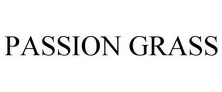 PASSION GRASS