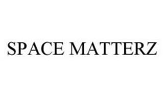 SPACE MATTERZ