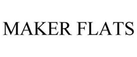 MAKER FLATS