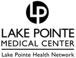 LP LAKE POINTE MEDICAL CENTER LAKE POINTE HEALTH NETWORK